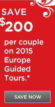 Save $200 per couple on 2015 Europe Guided Tours
