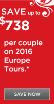 Save up to $1,377 per couple on 2016 Europe vacations
