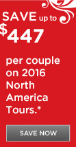 Save up to $900 per couple on 2016 US and Canada vacations